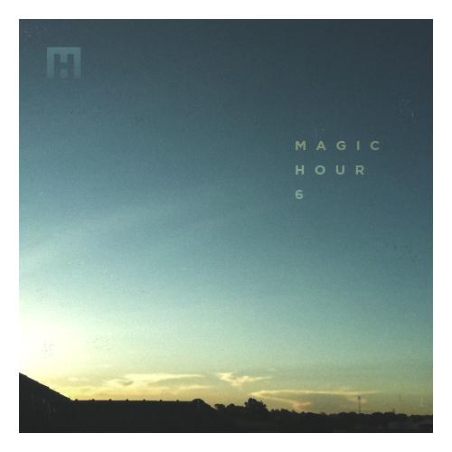 Magic Hour Mixtape 6