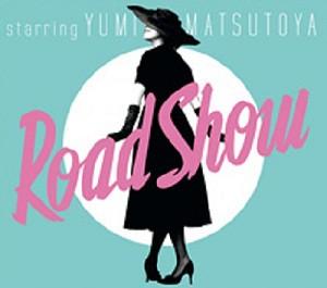 ■ユーミンコンサートツアー2011『Road Show』■