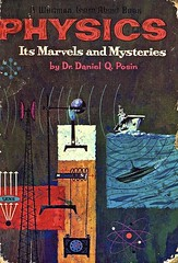 Physics Marvels & Mysteries (Wires In The Walls) Tags: illustration graphicdesign education physics sonar 1961 bookjacket magnetics whitmanpublishing atomicsymbol whitmanlearnaboutbook billharmstrong danielqposin itsmarvelsandmysteries