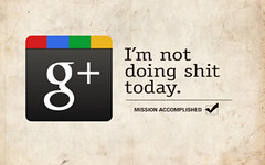 not_doing_shit_google_plus