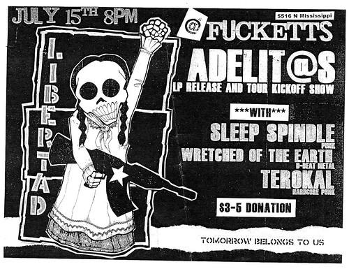 7/15/11 Adelit@s/SleepSpindle/WretchedOfTheEarth/Terokal