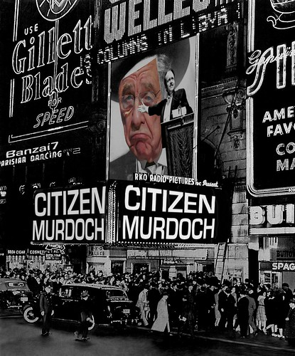 CITIZEN MURDOCH IN CINEMA by Colonel Flick