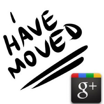 I Have Moved GooglePlus by stevegarfield