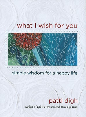 What-I-Wish-for-You-Digh-Patti-9780762770625