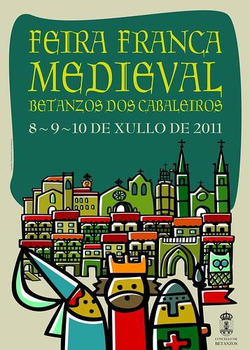 Betanzos 2011 - Feira Franca Medieval - cartel