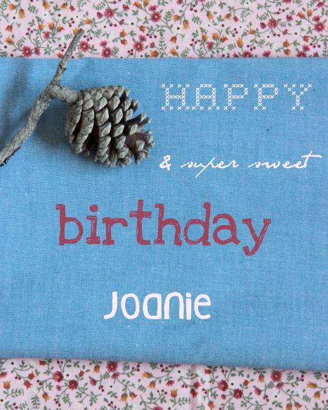 Happy Birthday Joanie !!