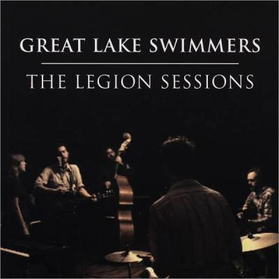 Great-Lake-Swimmers---The-Legion-Sessions