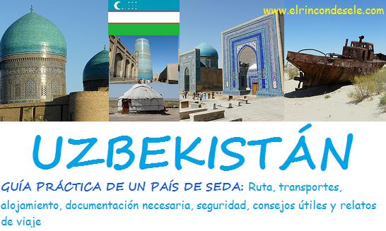 Accede a la Guía práctica de un viaje a Uzbekistán