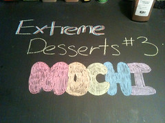 Extreme Desserts Pt 3: Mochi