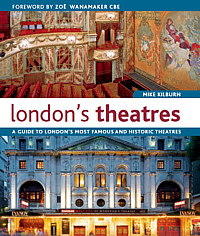 Londons Theatres (Books on London) Tags: londontheatres londonswestend theatresinlondon centrallondontheatres picturesoflondontheatres historyoflondontheatres booksonlondonrangeguidetoenglandscapital