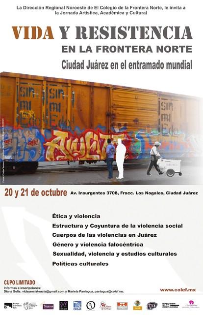 Jornada Vida y Resistencia en la Frontera Norte. Ciudad Juárez en el entramado mundial