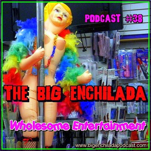 podcast entertainment wholesome bigenchilada
