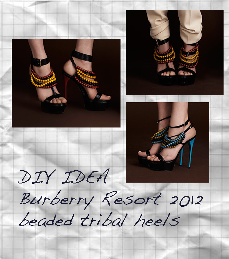 DIY Burberry Resort 2012 beaded tribal heels