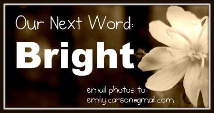 Our Next Word, Bright