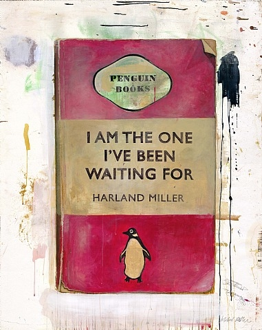 Harland Miller, I Am The One I've Been Waiting For, 2011, print