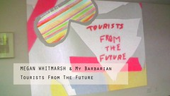 Megan Whitmarsh, Tourists from the Future