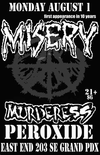 8/1/11 Misery/Murderess/Peroxide