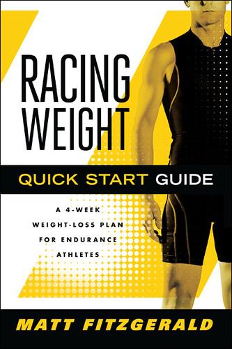 Racing Weight Quick Start Guide by Matt Fitzgerald