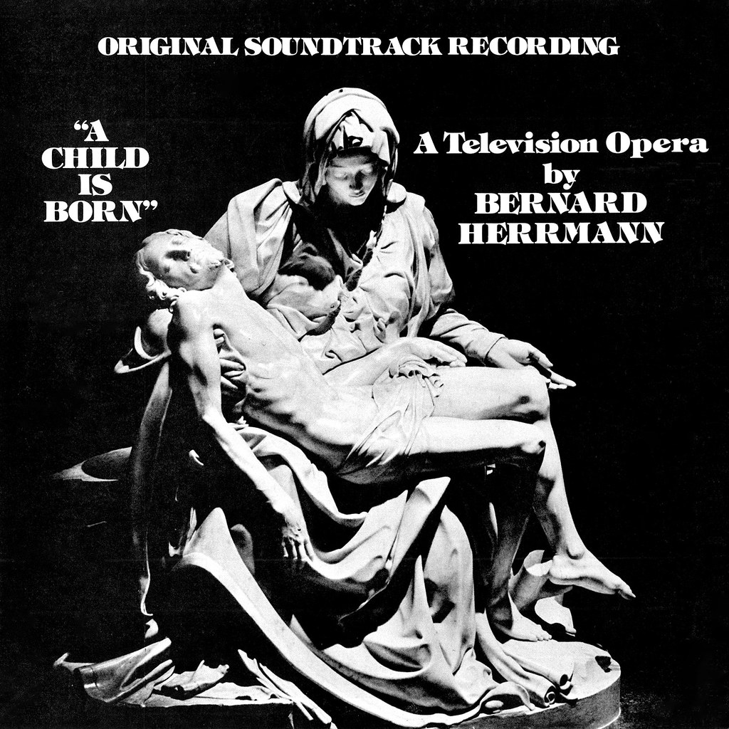 Bernard Herrmann - A Child is Born