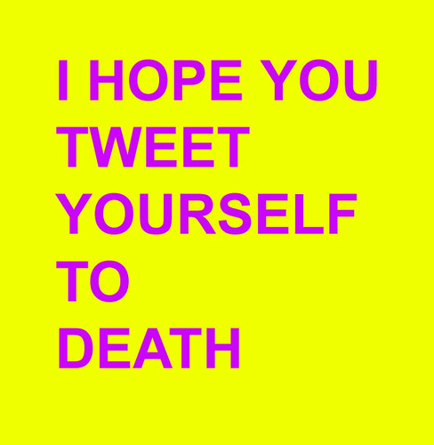 tweet-yourself-to-death