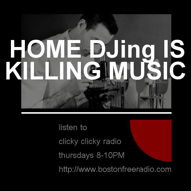 Clicky Clicky Radio, Thursdays from 8-10PM, BostonFreeRadio-dot-com