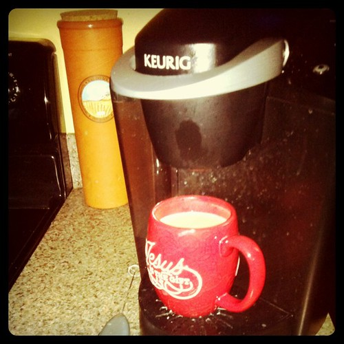 Tuesday: love my keurig
