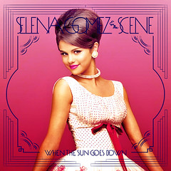 Selena Gomez & The Scene / When The Sun Goes Down (ohshizzitsdrew) Tags: new sun love night movie tour place you who song like down scene we when goes carlo cdcover monte says selena gomez own waverly recolor wizards a of