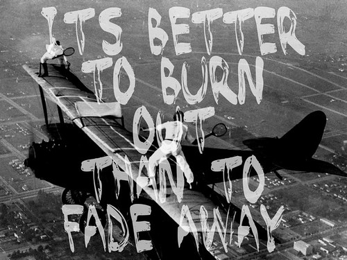 its-better-to-burn-out