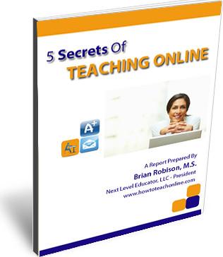 5 secrets of teaching online brian robison