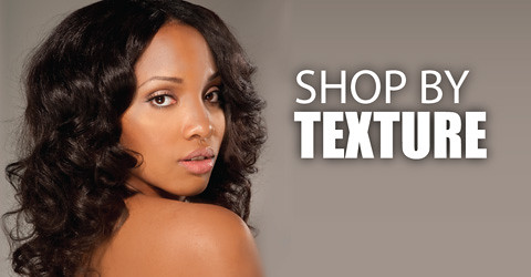 Virgin Hair | Shop by Texture