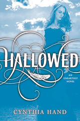 January 24th 2012 by HarperCollins Publishers           Hallowed (Unearthly #2) by Cynthia Hand