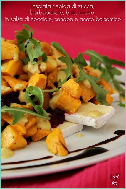 Insalata tiepida di zucca, barbabietola, brie, rucola, in salsa di nocciole, senape ed aceto balsamico