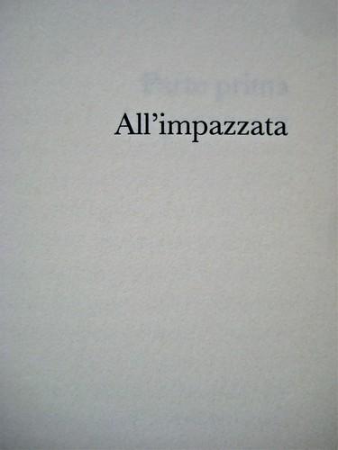 Françoise sagan, All'impazzata, Astoria 2011; progetto grafico di zevilhéritier. p. 5 (part.), 1
