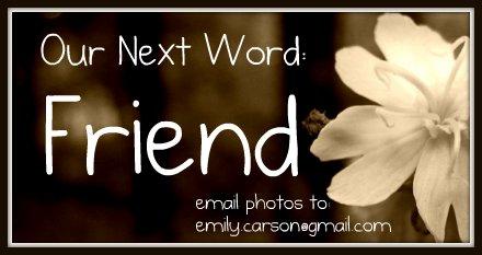 This Week's Word, Friend