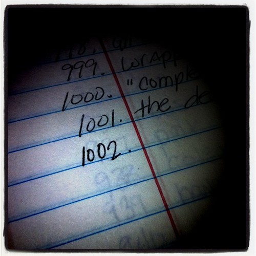 Sunday: the list...made it to 1,000