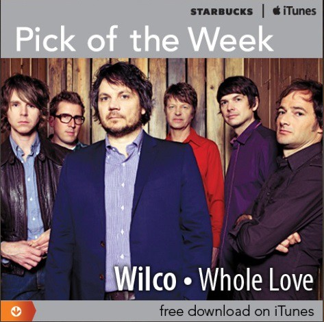 Starbucks iTunes Pick of the Week - Wilco - Whole Love