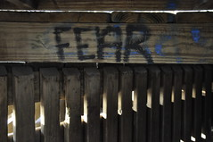 FEAR (amboo who?) Tags: fear graffitti
