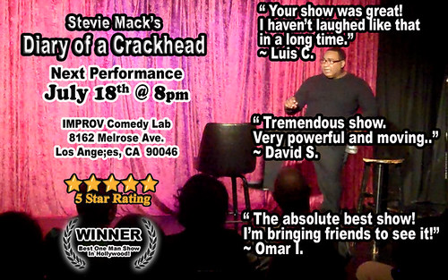 Stevie Mack's Diary of a Crackhead by Comedian Stevie Mack