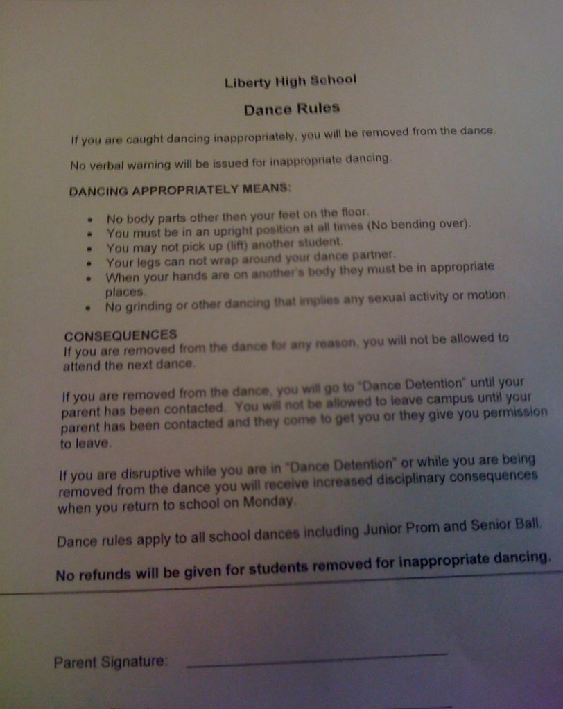 LIBERTY HIGH SCHOOL DANCE RULES: If you are removed from the dance, you will go to 'dance detention' until one of your parents in contacted.