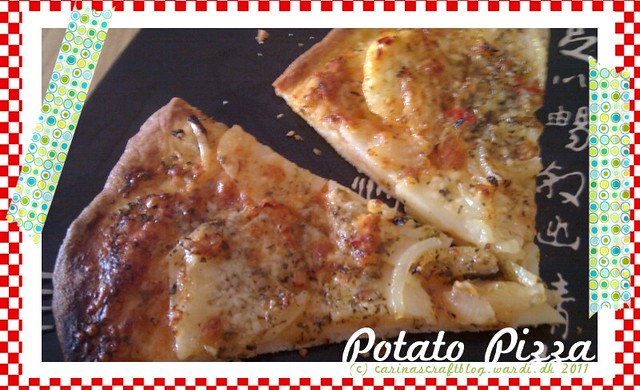 Potato pizza. Yum yum!