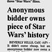 Fans - Anonymous bidder owns piece of Star Wars history - Victoria Advocate - 2005-08-05