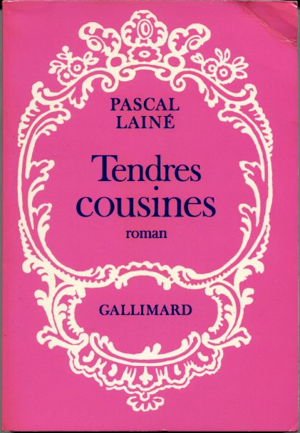 Tendres cousines, by Pascal LAINE