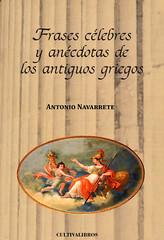 Antonio Navarrete, Frases célebres y anécdotas de los antiguos griegos