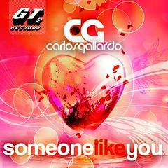 Carlos Gallardo - Someone Like You