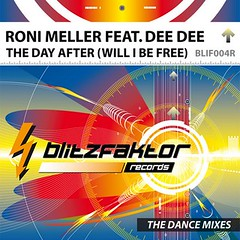 Roni Meller Feat. Dee Dee – The Day After (Will I Be Free)