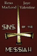 Sins of the Messiah by Reno MacLeod & Jaye Valentine
