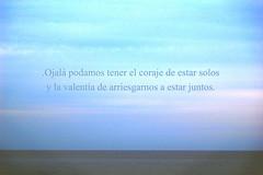 .Conmigo y contigo. (.dash and blast.) Tags: blue sea sky poem quotes poesia galeano horizonte poema eduardogaleano