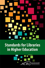 Standards for Libraries in HIgher Education (2011)