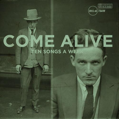 TSAW/2011.42 • Come Alive