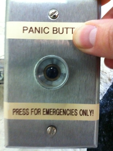Panic Butt - Press for Emergencies Only!